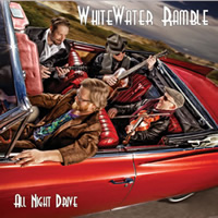 White Water Ramble - All Night Drive